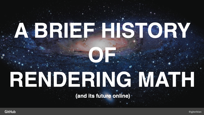 A Brief History of Rendering Math Online