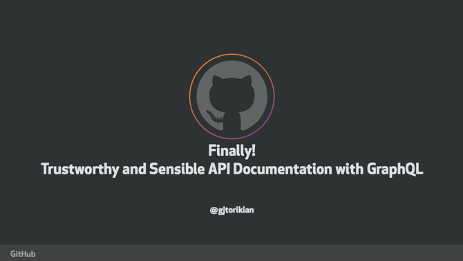 Finally! Trustworthy and Sensible API Documentation with GraphQL